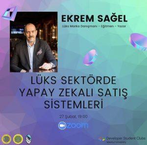 Google DSC İstanbul Üniversitesi organizasyonu ile, değerli gençlerle Lüks Sektörde Yapay Zeka Satış Sistemleri