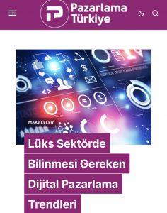 Pazarlama Türkiye lüks sektör dijital pazarlama yazısı